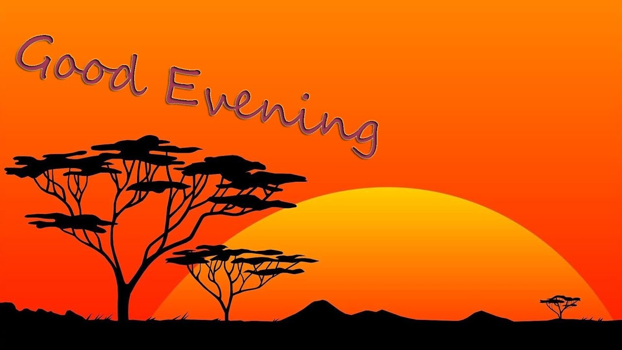 Evening Greetings Evening Greetings Images Evening Greetings