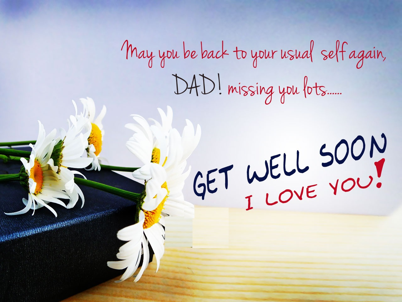 Get well soon daddy quotes images car wallpapers get well soon daddy kristyandbryce Gallery