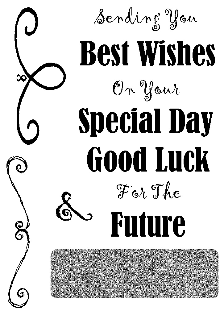 good luck best wishes to you