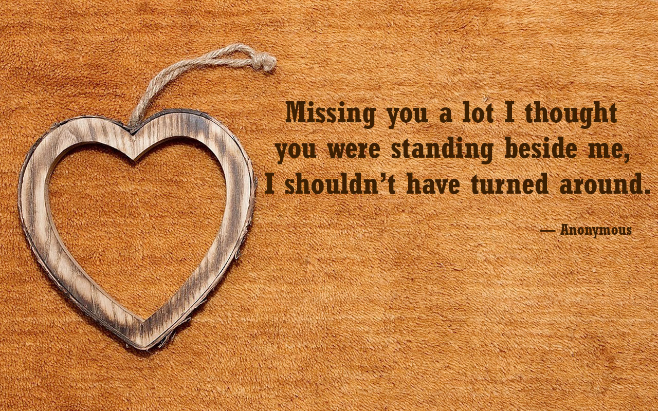 I Missing You Alot Quotes