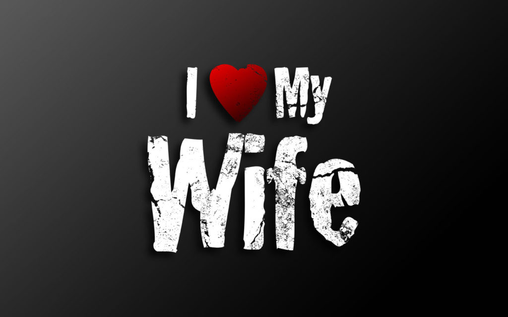 I-Love-my-wife-hd-wallpapers