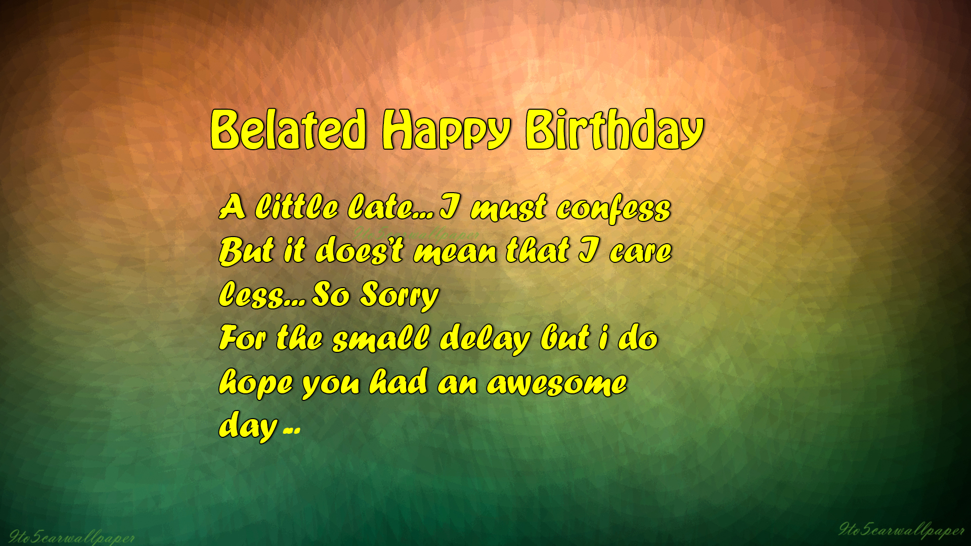 Happy Birthday Quotes Hd Images ~ Belated happy birthday quotes images and wallpapers