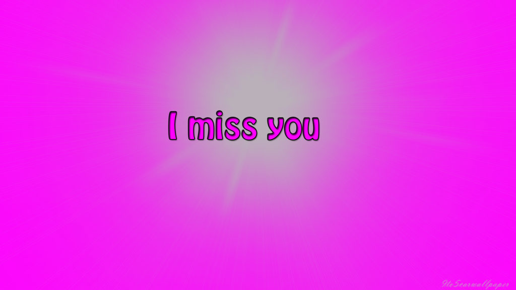 i-miss-you-wallpapers-2017
