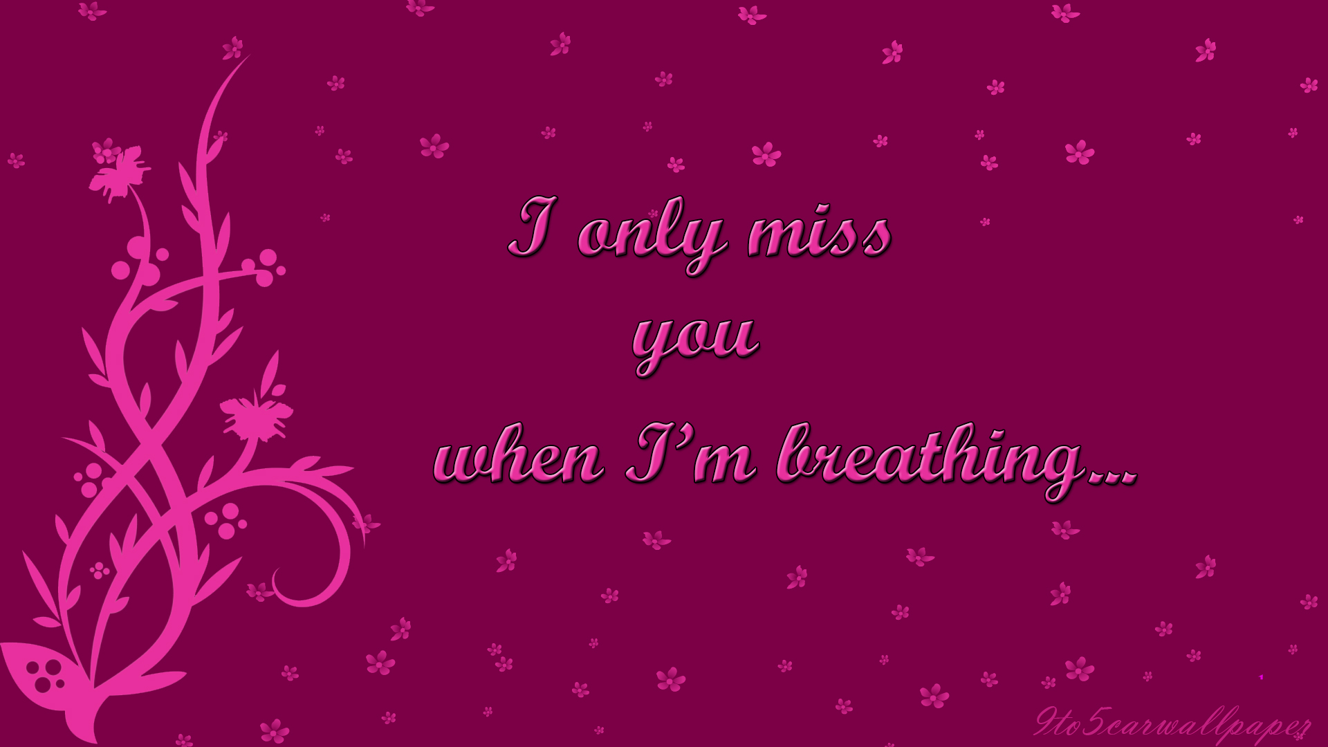 I miss you images quotes wallpapers car wallpapers i miss you wallpapers images quotes pics kristyandbryce Image collections