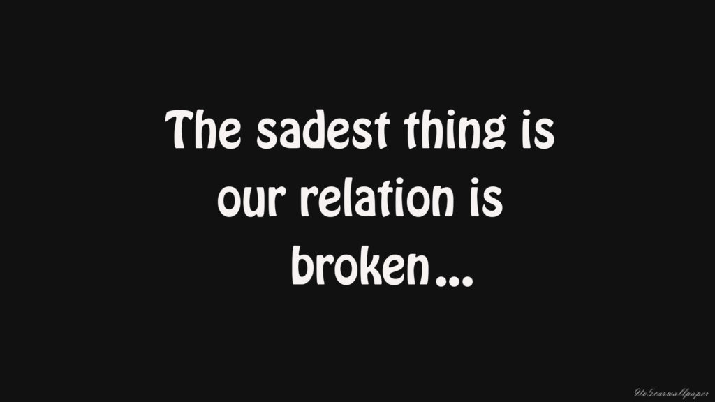 sad-relationship-quotes-broken-heart