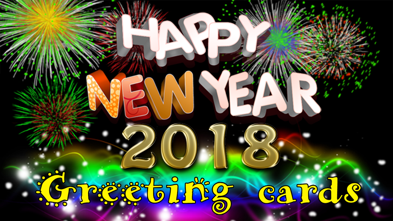 New Year Wishes Messages 2018 Images & Wallpaper |