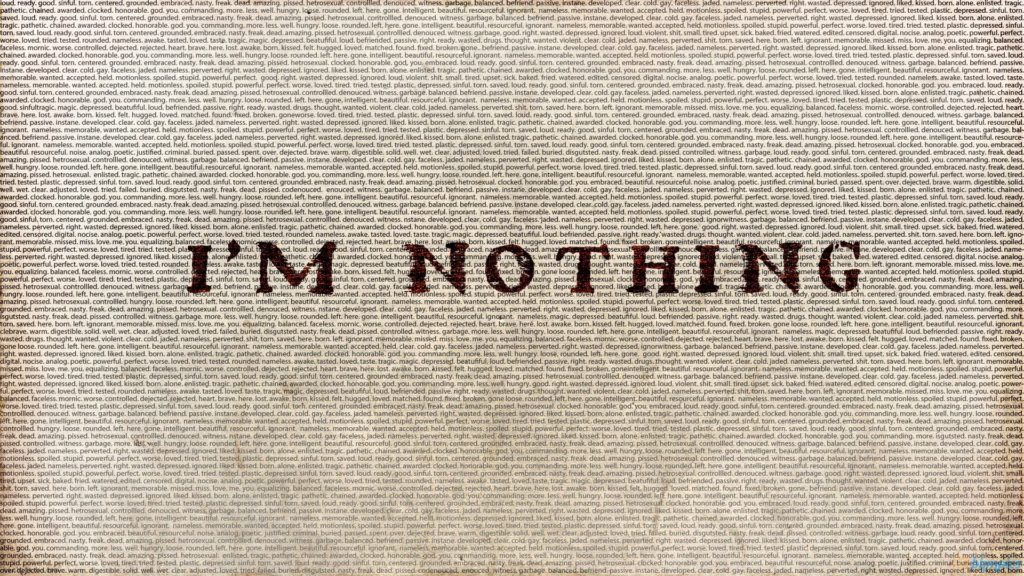 Im nothing quotes