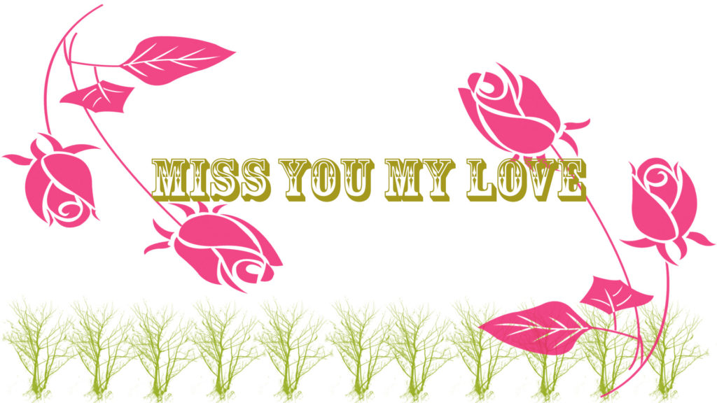 Miss-you-My-Love-Wallpapers-Images