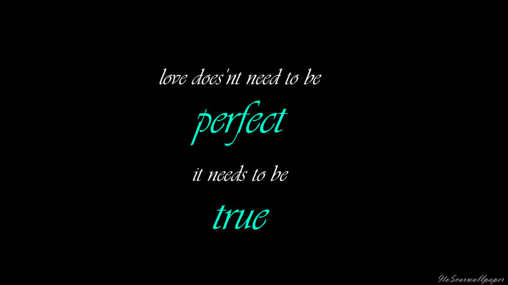 love-is-perfect-quotes-images-wallpapers-2017
