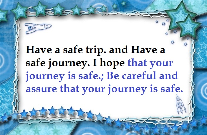 Have-A-Safe-Journey-Images-Quotes-Wallpapers