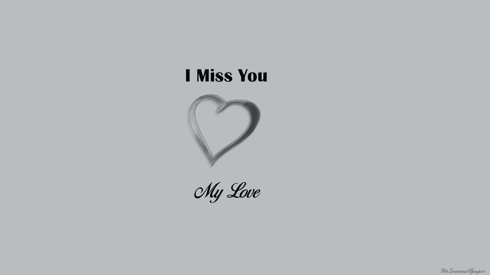 i-miss-you-my-love-images-wallpapers-quotes
