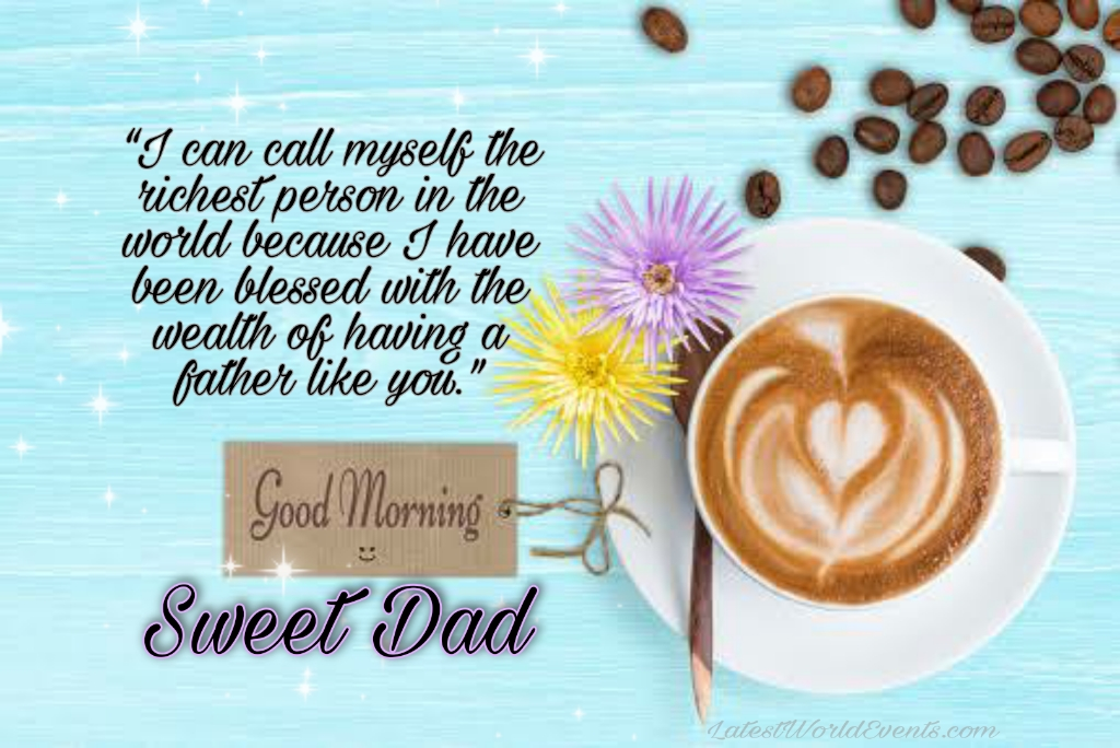 Latest-Best-Morning-Wishes-for-Dad-3